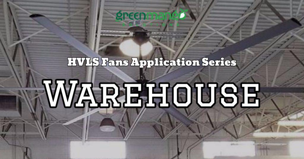 hvls fans warehouse application