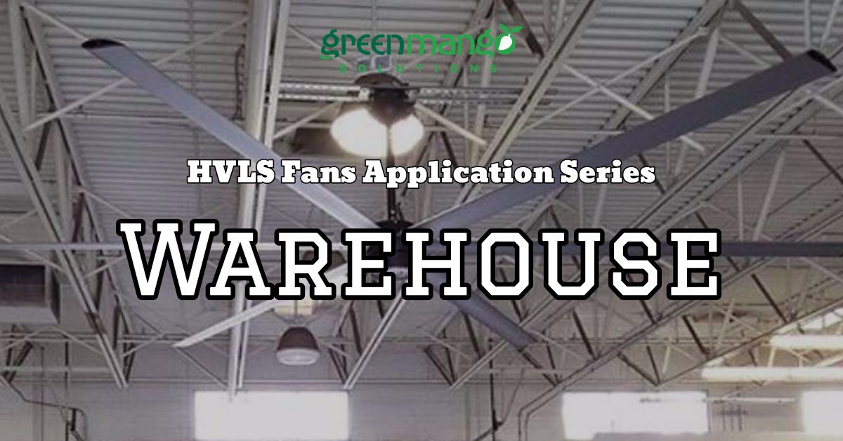 hvls fans warehouse application