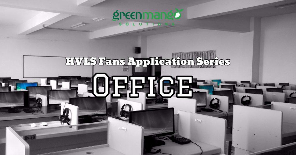 HVLS fans office cubicles